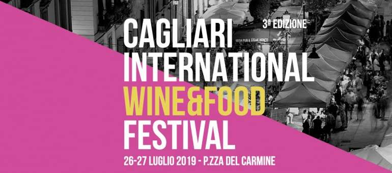 Arriva il Cagliari International Wine and Food Festival 2019